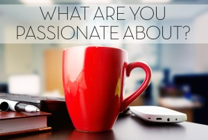 WHAT-YOU-PASSIONATE-ABOUT